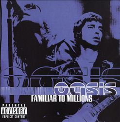 Oasis - Familiar To Millions: Highlights CD (album) cover