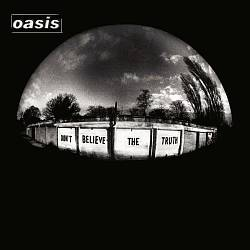 Oasis - Don't Believe The Truth CD (album) cover