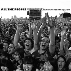 Blur - All The People: Live In Hyde Park CD (album) cover