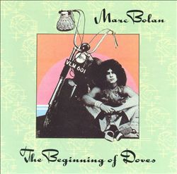Marc Bolan - The Beginning Of Doves CD (album) cover