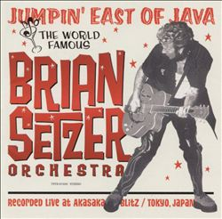 Brian Setzer - Jumpin' East Of Java: Live In Japan CD (album) cover