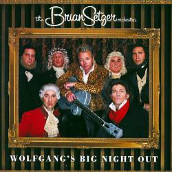 Brian Setzer - Wolfgang's Big Night Out CD (album) cover