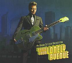 Brian Setzer - Songs From Lonely Avenue CD (album) cover