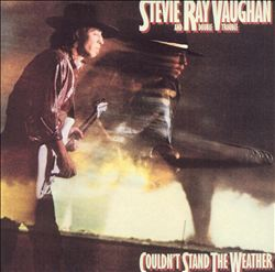 Stevie Ray Vaughan - Couldn't Stand The Weather CD (album) cover