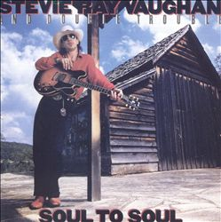Stevie Ray Vaughan - Soul To Soul CD (album) cover