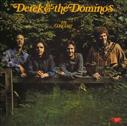 Derek & The Dominos - In Concert CD (album) cover
