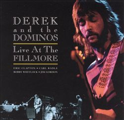 Derek & The Dominos - Live At The Fillmore CD (album) cover