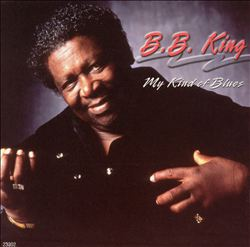 B.b.  King - My Kind Of Blues CD (album) cover