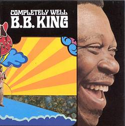 B.B.  KING - Completely Well CD album cover