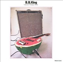 B.B.  KING - Indianola Mississippi Seeds CD album cover