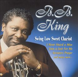 B.b.  King - Swing Low Sweet Chariot CD (album) cover