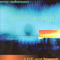 Eric Johnson - Live And Beyond CD (album) cover