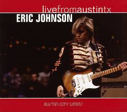 Eric Johnson - Live From Austin Tx CD (album) cover