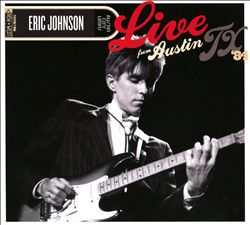 Eric Johnson - Live From Austin, Tx '84 CD (album) cover