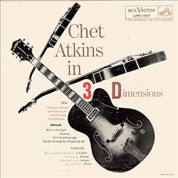 Chet Atkins - Chet Atkins In Three Dimensions CD (album) cover