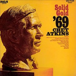 Chet Atkins - Solid Gold '69 CD (album) cover