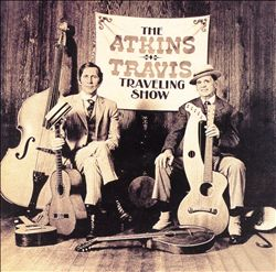 Chet Atkins - Atkins-travis Traveling Show CD (album) cover
