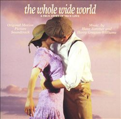 Hans Zimmer - Whole Wide World: A True Story Of True Love CD (album) cover