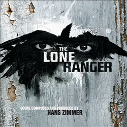 Hans Zimmer - The Lone Ranger CD (album) cover