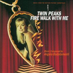 Angelo Badalamenti - Twin Peaks: Fire Walk With Me CD (album) cover