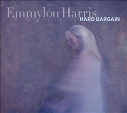 EMMYLOU HARRIS - Hard Bargain CD album cover