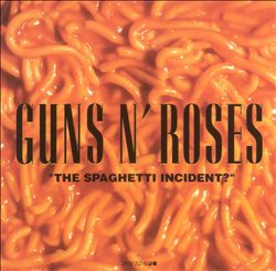 Guns N' Roses - The Spaghetti Incident? CD (album) cover