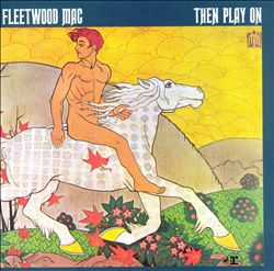 Fleetwood Mac - Then Play On CD (album) cover