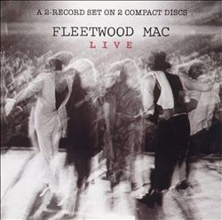 Fleetwood Mac - Fleetwood Mac Live CD (album) cover