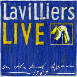BERNARD LAVILLIERS - Live: On The Road Again 1989 CD album cover