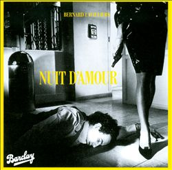 BERNARD LAVILLIERS - Nuit D'amour CD album cover