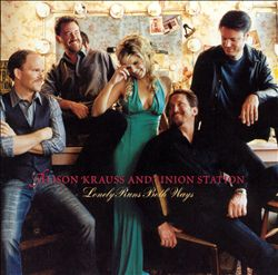 Alison Krauss & Union Station - Lonely Runs Both Ways CD (album) cover