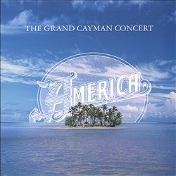 America - The Grand Cayman Concert CD (album) cover