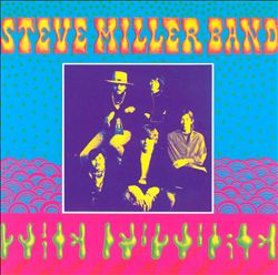Steve Miller Band - Children Of The Future CD (album) cover