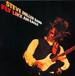 Steve Miller Band - Fly Like An Eagle CD (album) cover