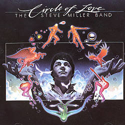 Steve Miller Band - Circle Of Love CD (album) cover