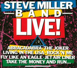 Steve Miller Band - Live! CD (album) cover