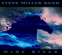 Steve Miller Band - Wide River CD (album) cover