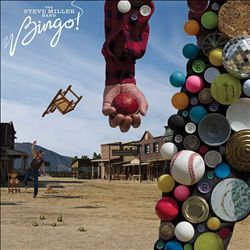 Steve Miller Band - Bingo! CD (album) cover