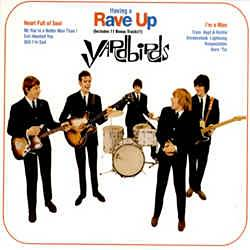 The Yardbirds - Having A Rave Up CD (album) cover