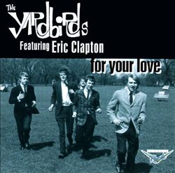 The Yardbirds - For Your Love CD (album) cover