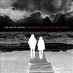 The White Stripes - Under Great White Northern Lights CD (album) cover
