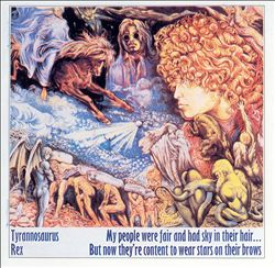 T. Rex - My People Were Fair And Had Sky In Their Hair... But Now They're Content To Wear Stars On Their Brows CD (album) cover
