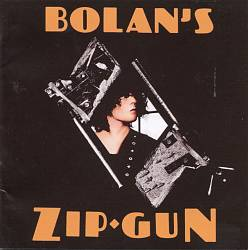 T. Rex - Bolan's Zip Gun CD (album) cover