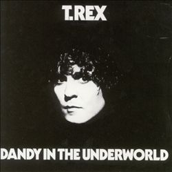 T. Rex - Dandy In The Underworld CD (album) cover