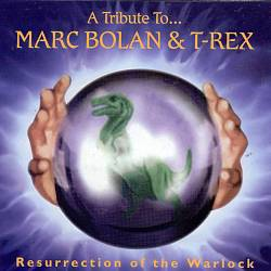 T. Rex - Resurrection Of The Warlock: A Tribute To Marc Bolan & T. Rex CD (album) cover