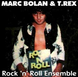 T. Rex - Rock 'n' Roll Ensemble CD (album) cover