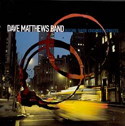 Dave Matthews Band - Before These Crowded Streets CD (album) cover