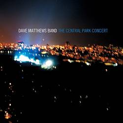 Dave Matthews Band - The Central Park Concert CD (album) cover