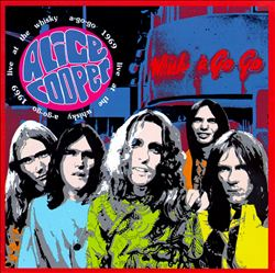 Alice Cooper - Live At The Whisky A-go-go, 1969 CD (album) cover