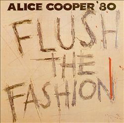 ALICE COOPER - Flush The Fashion CD album cover
